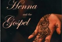 Henna and the Gospel / by Jessica Marie