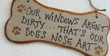 Dog wisdom / Wise sayings about life with dogs.
