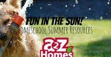 Fun in the SUN!- Homeschool Summer Resources / Summer fun ideas!
