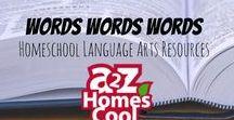 Words Words Words - Homeschool Language Arts Resources / Language arts resources, ideas, and projects for homeschool.