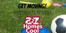 Get moving! - Homeschool P.E. Resources / Movement and physical education activities and ideas!