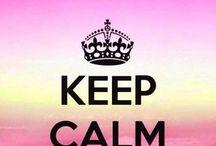 Keep Calm / Keep Calm