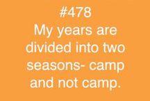 ~Camp~ / by Katie Allen