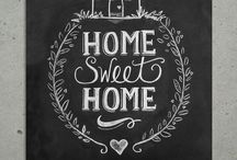 HOME SWEET HOME!  / by Diana Rodriguez