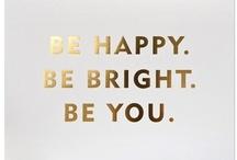 Quotes we love...