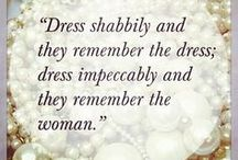Fashionista quotes to live by! / by The Trunk Stylists
