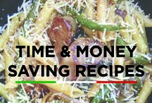 Time & Money Saving Recipes / Quick, budget-friendly recipes the whole family will love!