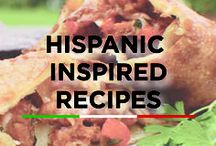 Hispanic Inspired Recipes / Hispanic-inspired recipes to add some extra flavor to your plate!