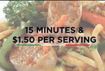 15 MIN. AND $1.50/SERVING / No more running out of time! Time saving recipes at $1.50/SERVING.