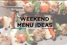 Weekend Menu Ideas / Our top choices for your Grilling Weekends #GetYourGrillOn