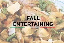 Fall Entertaining / Our board consists of Fall entertaining ideas, recipes and tips, all taking advantage of this beautiful season.