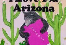 Amazing Arizona / We love this beautiful State of Arizona!