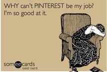 All Things Pinteresting / by Beth Ollson