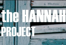 The Hannah Project / by [INSERT NAME]