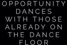 Inspirational Dance Quotes / Sometimes the perfect words are already here.