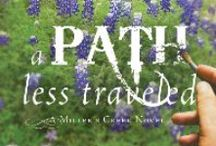 A PATH LESS TRAVELED / Trish James is tired of being rescued. When a spooked horse claims her husband's life, she's determined to blaze a path for herself and her traumatized son without outside help. Can Trish see past her limited understanding to take a path less traveled?