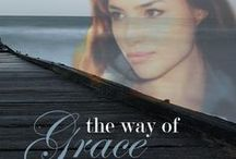 THE WAY OF GRACE / In pursuit of justice, in need of grace . . .  A justice-seeking perfectionist pursues her dream of a perfect life in her hometown of Miller's Creek, Texas. Then a fall from perfection leaves Grace teetering between vengeance and grace, caught in a deadly crossfire that leaves her dreams in a heap of ashes. Can she learn to joyfully accept the life God has given her–far from perfect–but completely immersed in His grace?