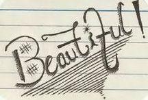 Beautiful / Things I find beautiful