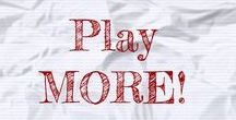 PLAYful Quotes / Words Inspire Play Inspire Words Inspire Play