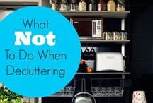 Organizing Tips / Organization and De-cluttering tips