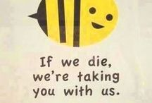 Bees Please / by Donna Benware