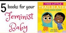 Strong Girls / Books, tips and ideas to raise mighty girls