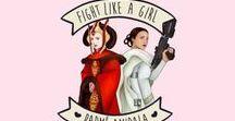 Fight like a girl / Великие женщины