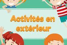Activités en extérieur / Idées d'activités pour enfants pour jouer en extérieur