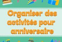 Organiser des activités pour anniversaire / Retrouvez ici tous les articles astuces et aide à la préparation d'un anniversaire à thème pour enfant