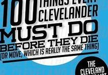 Cleveland Happenings / Check out local pins and things to do in the CLE.