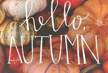 Autumn lovelies / Everything that's lovely about autumn.
