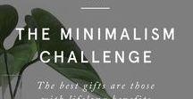 Minimalismus / Minimalismus und Mindfulness.