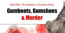 Gumboots, Gumshoes & Murder / Take a walk on the wild side with Gertrude, a pot-belied pig with a nose for murder.