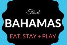 Bahamas Travel / Where to Eat. Sleep. Stay + Play in the Bahamas including Eleuthera, a small outer island in the Bahamas.