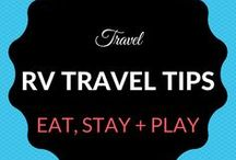 RV Travel / Tips for Traveling in an RV