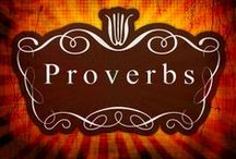 Bible - Proverbs / Proverbs - words of wisdom! / by Louann Hall