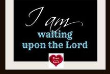 I will wai✝ for You O' Lord! / God's timing us perfect! / by Louann Hall