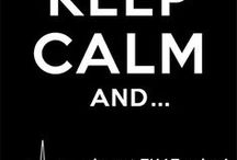 Keep Calm / Really? Keep CALM?!