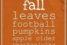 Fall Fun~ Halloween~Give Thanks / Halloween, Thanksgiving and Fall.  / by Kesha