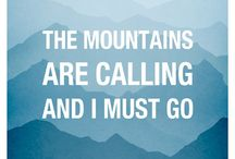The mountains are calling and I must go. / Let's go campin'! / by Kyra Fullmer