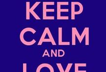 Keep Calm ... / Keeping Calm...