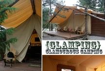 Glamping {Glamorous Camping}