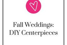 Fall Weddings- DIY Centerpieces / Want to get in touch with your creative side with a DIY centerpiece for your fall wedding? Come look here and get inspired by the board we've created for you with a collection of fun and crafty DIY fall wedding centerpieces!