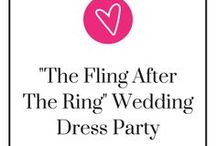 """The Fling After The Ring"" Wedding Dress Party / Looking for a reason to wear your wedding dress more than once? Throw a Fling After the Ring Wedding Dress Party!"