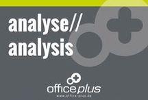 analyse//analysis / Eine sorgfältige Arbeitsplatzanalyse ist unabdingbar,  vereinbaren Sie noch heute einen Termin für die Analyse Ihrer Büroräume und Arbeitsplätze mit unserem Team von Office Plus Freiburg