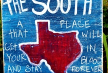 TEXAS~IT'S A SOUTHERN THANG / by Holly Moss