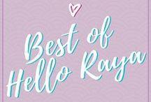 Best of Hello Raya / Hello Raya is a travel & food inspired blog.