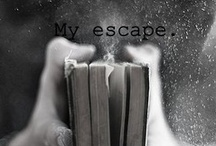 Escape Into a Book / by Ashley Geddings