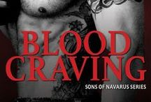 Blood Craving-Sons of Navarus #5 / I am everything you hunger for. I am vampire. Read the first chapter of Blood Craving at http://kmscottbooks.com/gabrielle-bisset-books/blood-craving-sons-of-navarus-5/