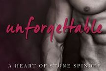 Unforgettable (A Heart of Stone Spinoff #1) / Erotic romance novel by K.M. Scott--spinoff from the Heart of Stone series featuring Gage and Jordan